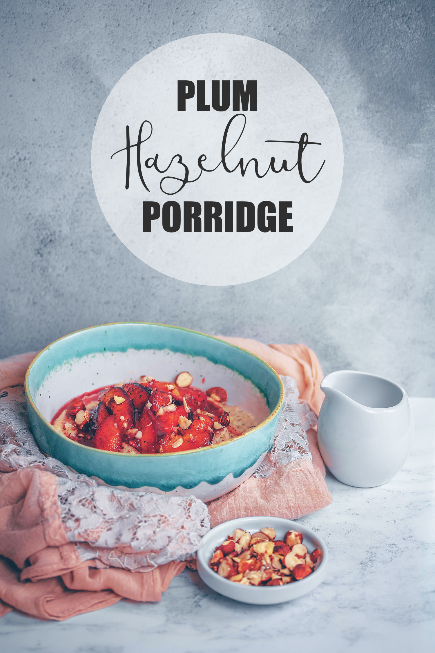 Plum Hazelnut Porridge