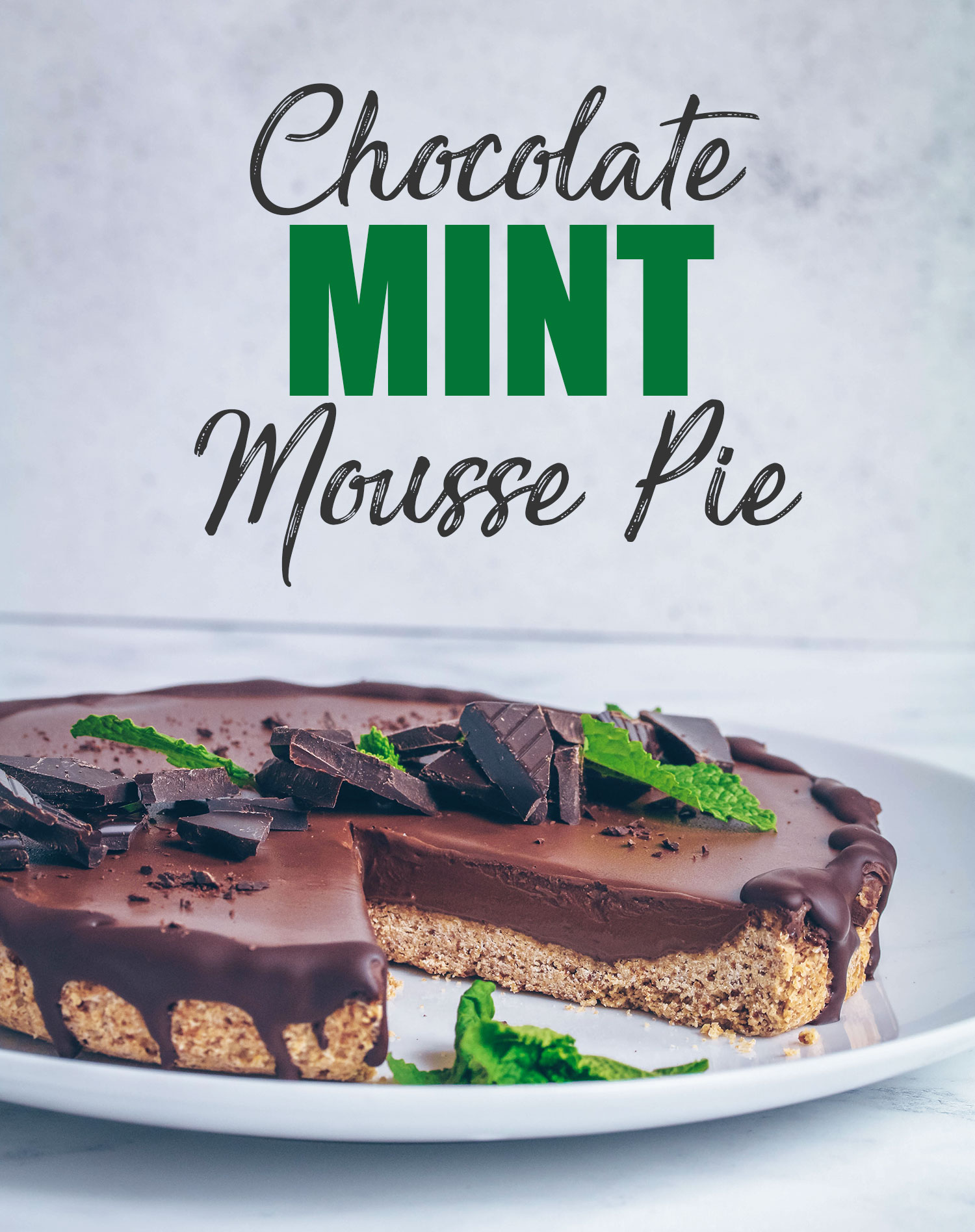 Chocolate Mint Mousse Pie (Vegan & Gluten-free)